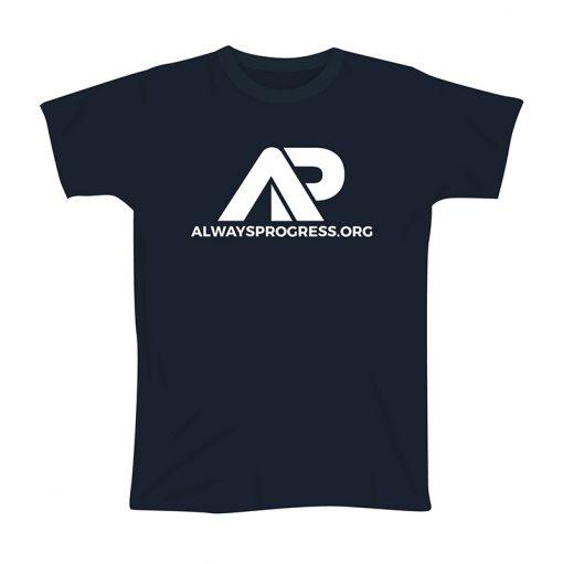 Always Progress T-Shirt Product Image
